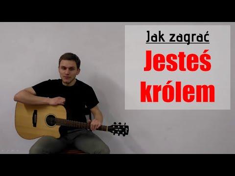 #19 Jak Zagrać Jesteś Królem Na Gitarze - JakZagrac.pl