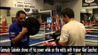 Gennady Golovkin shows off his vicious power while on the mitts with Abel Sanchez (11.26.12)