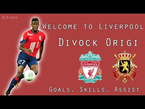Divock Origi • Goals, Skills, Assist • Welcome to Liverpool • HD