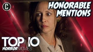 Top 10 Horror Movies - Honorable Mentions - The Conjuring and More