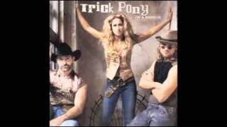 Trick Pony - Rain