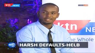 Harsh defaults on HELB loans |Youth Cafe