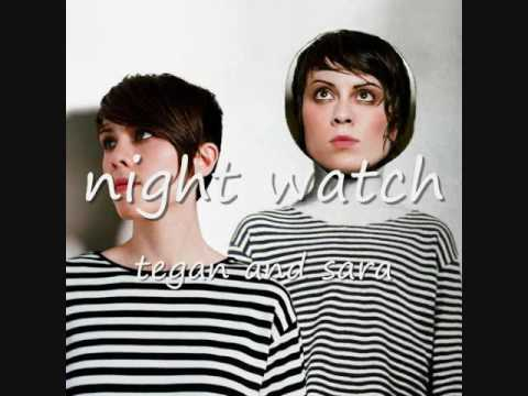 Tegan Sara - Night Watch