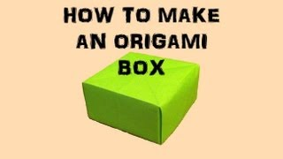 How To Make An Origami Box