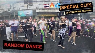 [SPECIAL CLIP] RANDOM DANCE @Songkran Festival Thailand 15.04.19