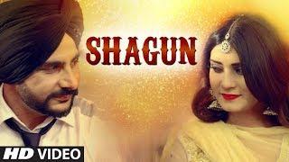 Shagun: Jind Kahlon (Full VIideo Song) | Urban Folk | Sarba Maan | Latest Punjabi Songs 2017