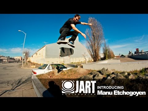 Jart Skateboards - Introducing Manu Etchegoyen