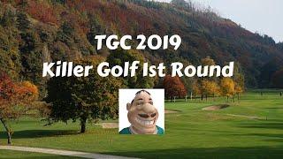 The Golf Club 2019 Killer RD1 vs Howlingwolf70 vs Pandur 73