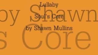 Lullaby lyrics - Shawn Mullins