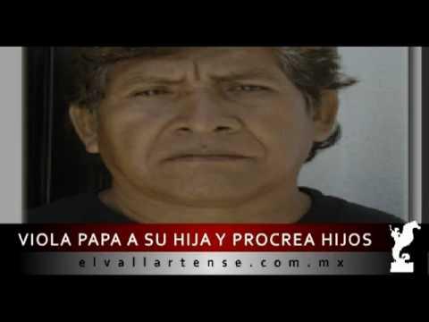 PAPA VIOLA A SU HIJA Y PROCREA HIJOS - elvallartense.com.mx -