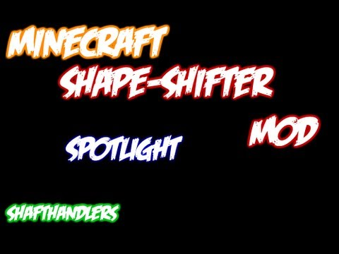 Minecraft: Shape Shifters Mod