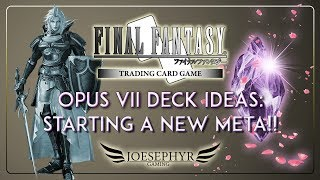 Final Fantasy TCG: Opus VII Deck Ideas to Get You Started in the New Meta!