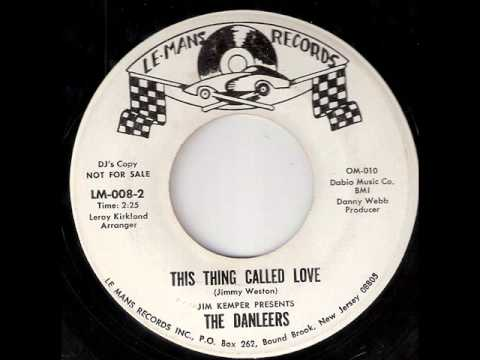 Danleers - I'm Sorry It Happend This Way / This Thing Called Love  (Le-Mans 008) 1964