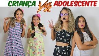 CRIANÇA VS ADOLESCENTE! - JULIANA BALTAR