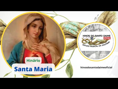 Santo Daime - Eu Sou Santa Maria