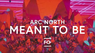 Arc North - Meant To Be (feat. Krista Marina) [Lyric Video]