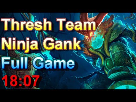 Invisible Team Ninja Gank with Thresh and Co - Full Game - League of Legends