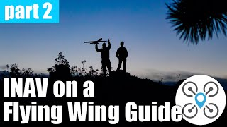 How to setup INAV on a flying wing - video tutorial - GPS, Baro and Compass