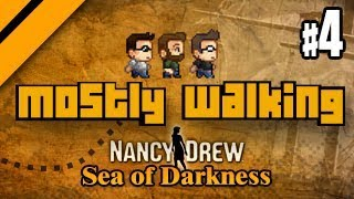 Mostly Walking - Nancy Drew: Sea of Darkness P4