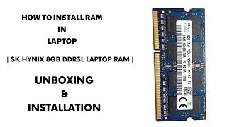 Sk Hynix 8GB Laptop RAM - Unboxing & Installation | DDR3L | PC3L - 12800s | 1600Mhz