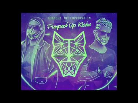 Foster the People- Pumped Up Kicks (Dubdogz and Joy Corporation Remix)
