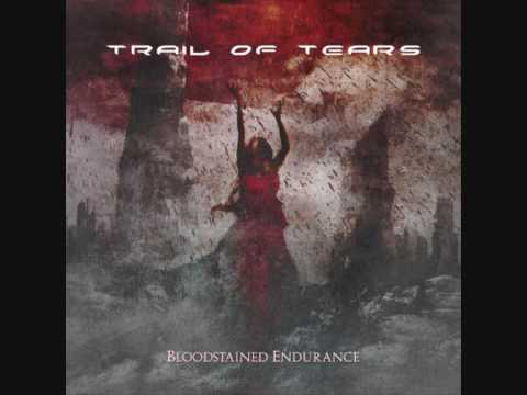 Trail Of Tears - The Desperation Corridors