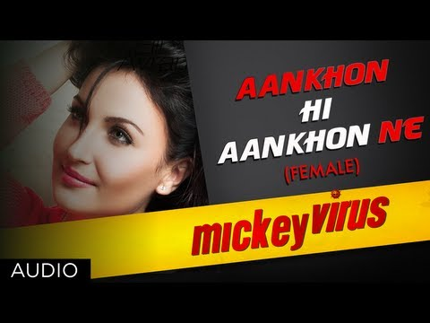 Aankhon Hi Aankhon Ne Song By Palak Muchhal | Mickey Virus |...