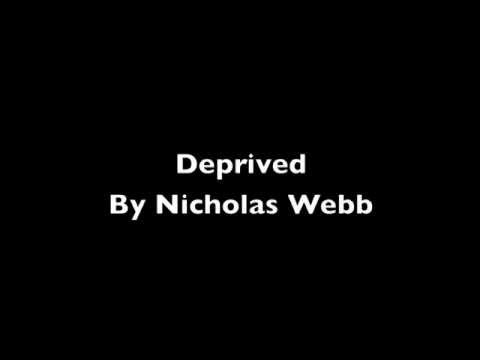 Deprived (Rewrite) by Nicholas Webb
