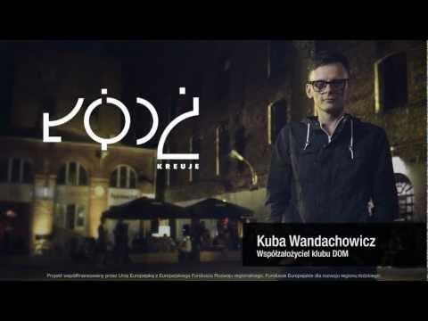 Miasto Łódź Turystyka Kuba Wandachowicz