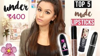 Top 5 Matte Nude Lipsticks for Indian/Olive/Asian Skintone in India | Under ₹400