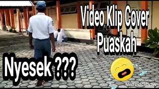 video klip cover pelajar - Wali - Puaskah