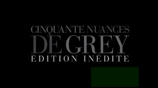 Cinquante nuances de grey version longue - curieuse ?