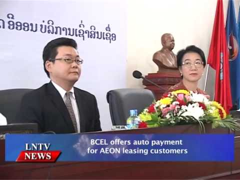 Lao NEWS on LNTV: BCEL offers auto payment for AEON leasing customers.24/10/2014