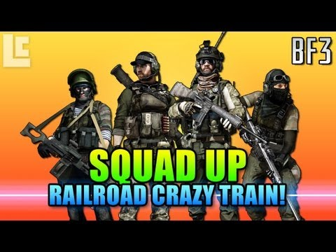 Squad Up - Kiasar Railroad Crazy Train! (Battlefield 3 Gameplay/Commentary)