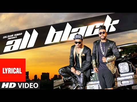 All Black Full Song with LYRICS   Sukhe   Raftaar   New Video 2015   T-Series