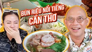 Food For Good #507: Truy lùng quán bún riêu bán gần nửa thế kỷ nổi tiếng Cần Thơ