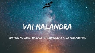 download musica Anitta Mc Zaac Maejor - Vai Malandra ft Tropkillaz & DJ Yuri Martins