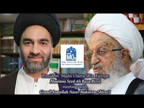 Maulana Syed Ali Raza Rizvi meeting with Grand Ayatollah Naser Makarem Shirazi