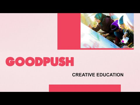 Goodpush Toolkit: Creative Education