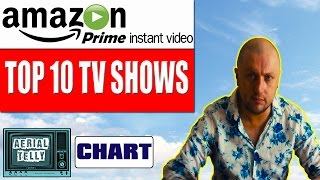Amazon Prime: Top 10 TV shows to watch | Aerial Telly #14