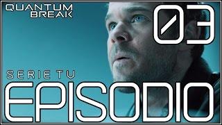 Quantum Break Serie TV ITA / Episodio 3