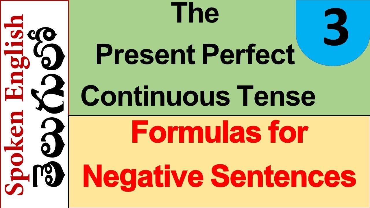 Present Perfect Continuous Tense Formula Present Perfect Continuous