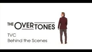 The Overtones - TV Commercial - Behind the Scenes