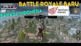 Game Battle Royale AndroidBaru Dari Netease Game Untuk Saingi COD Mobile !