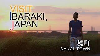 境町-SAKAIMACHI- VISIT IBARAKI,JAPAN GUIDE