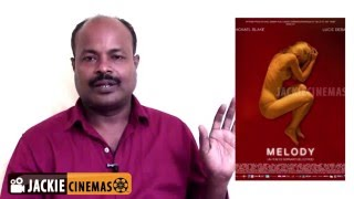 Melody ( 2014 )  Belgium Movie Review in Tamil by Jackie sekar