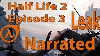 Half Life 2: Episode 3 Plot Leak | Visual Narration