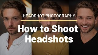 Headshot Photography | Tips for Amazing Actor Headshots