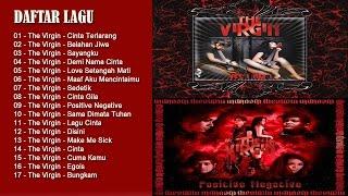The Virgin - Full Album Terbaru | Lagu Indonesia Terpopuler 2017