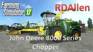 John Deere 8000 Series Chopper - Farming Simulator 17 Mod Review